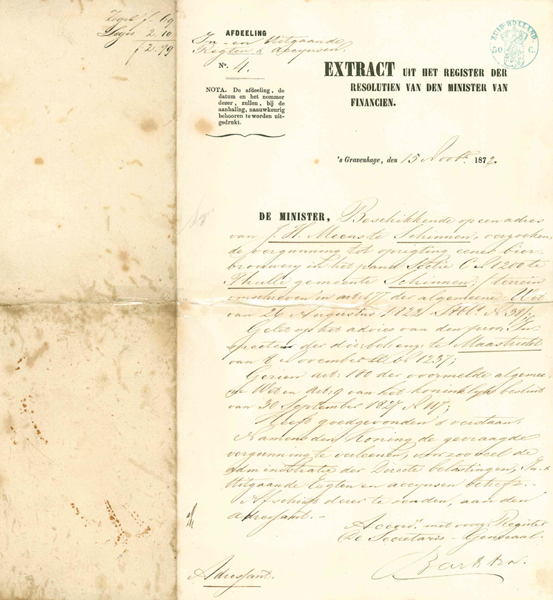 <p>In 1872 verstrekte vergunning van de Minister van Financiën met de bijbehorende plicht om accijns af te dragen</p>